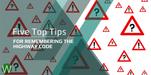 Five Top Tips For Remembering The Highway Code