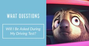 What Questions Will I Be Asked During My Driving Test
