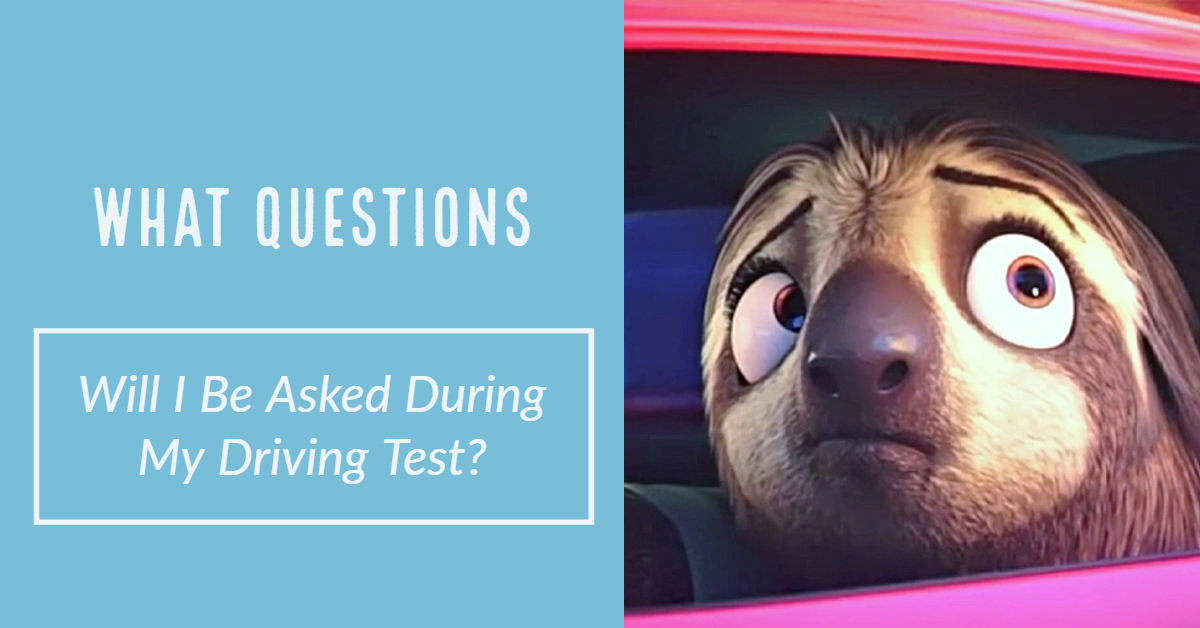 What Questions Will I Be Asked During My Driving Test?