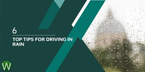 6 Top Tips for Driving in Rain